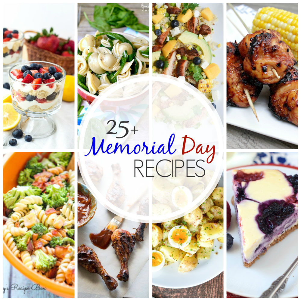 From grilled chicken to potato salad and pie to parfaits, here are 25+ Memorial Day Recipes perfect for a picnic!