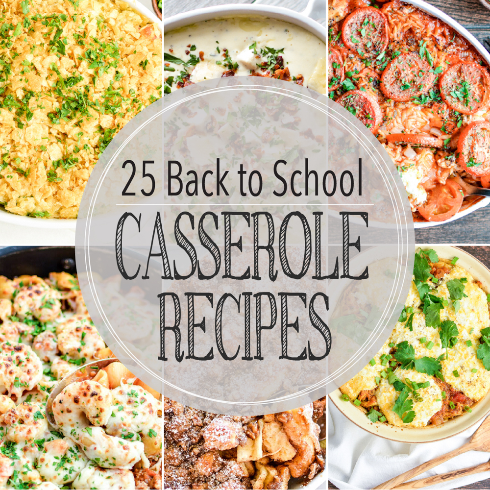 From chicken to french toast and butternut squash to artichokes, here are 25 casserole recipes for back to school or easy meal planning! Add them to your menu plans ASAP!