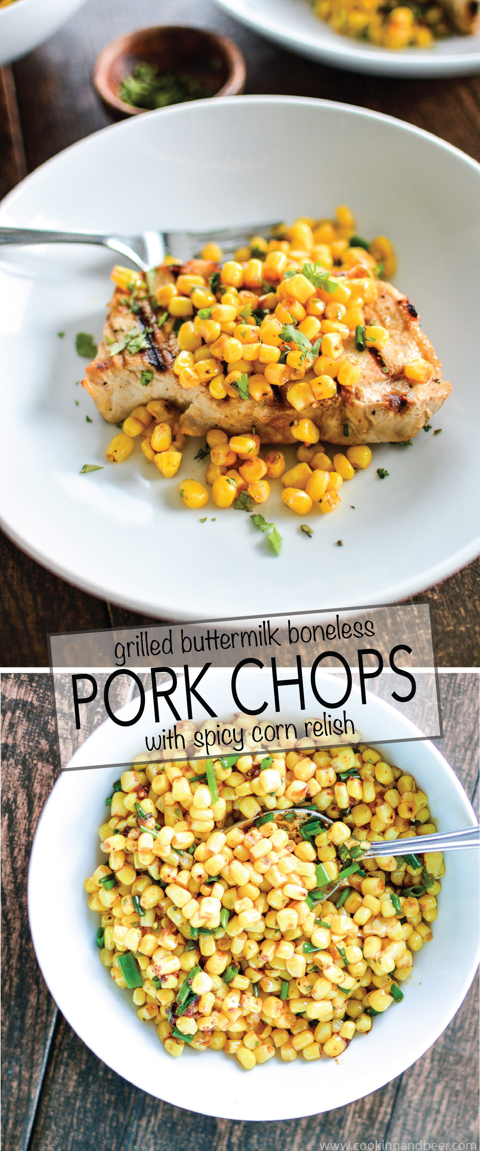 Grilled Buttermilk Boneless Pork Chops with Spicy Corn Relish is a recipe that's the perfect addition to your summer barbecues! | www.cookingandbeer.com