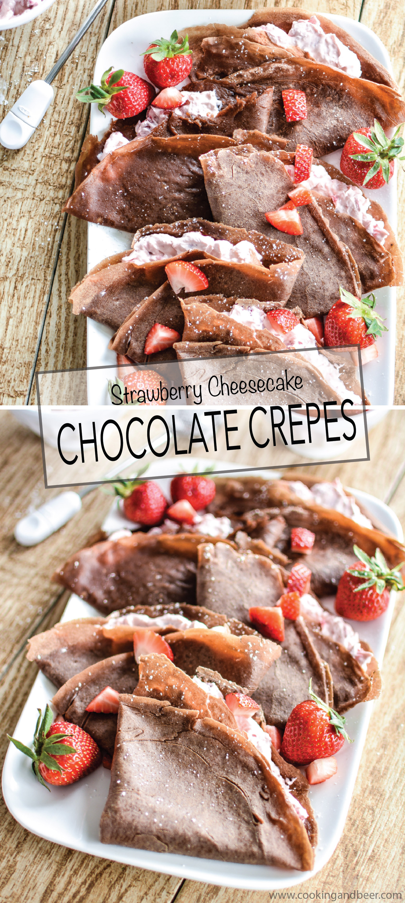 Strawberry Cheesecake Chocolate Crepes are an easy brunch/dessert recipe that celebrates strawberry season! | www.cookingandbeer.com
