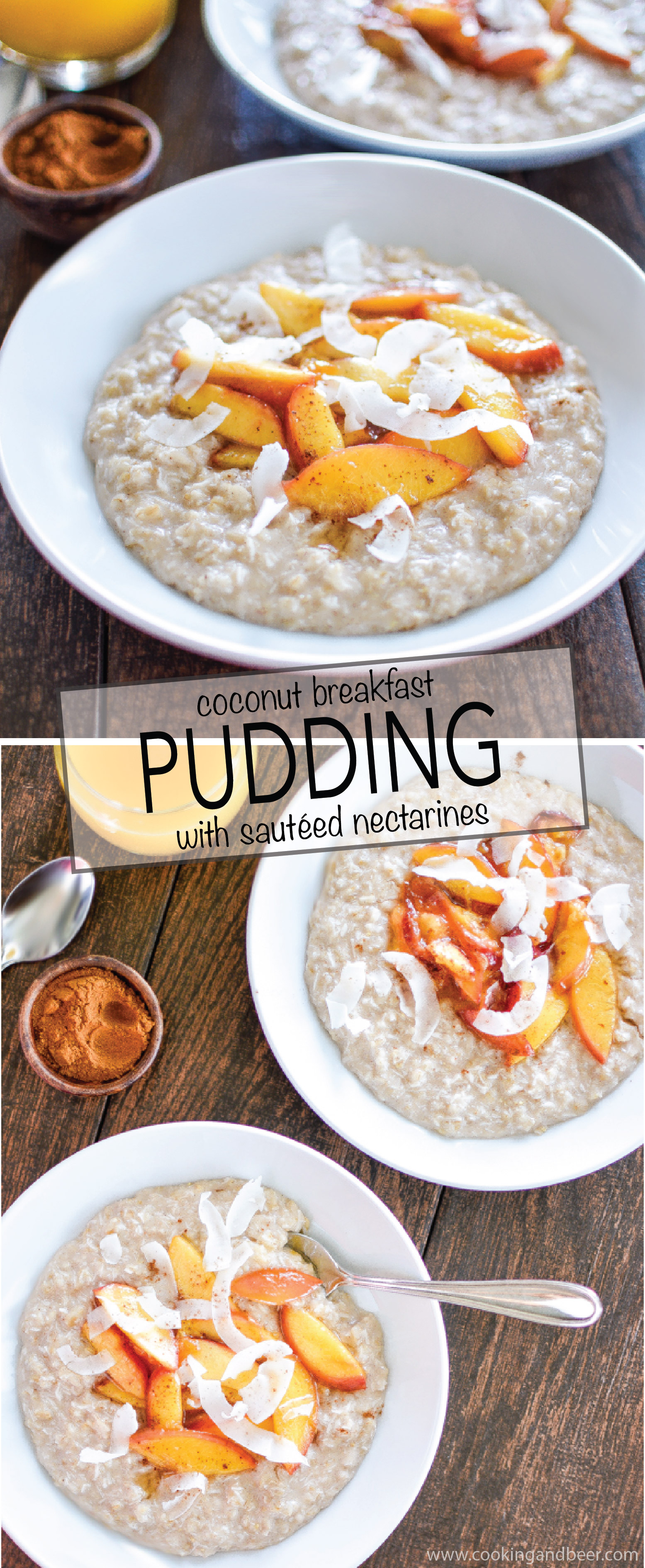Recipe for Coconut Breakfast Pudding with Sautéed Nectarines: a light and simple way to make breakfast shine! | www.cookingandbeer.com