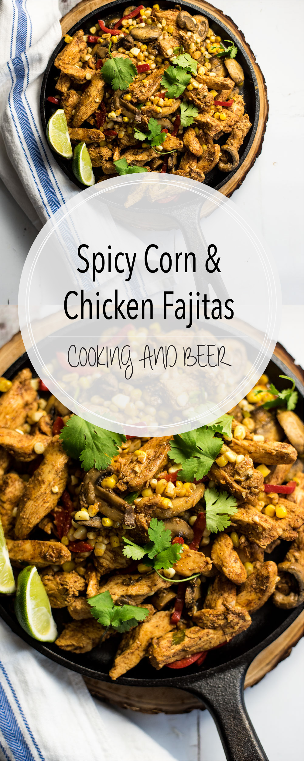 These spicy corn and chicken fajitas are bursting with bold flavors. They are on the table in under an hour and are the perfect weeknight meal!