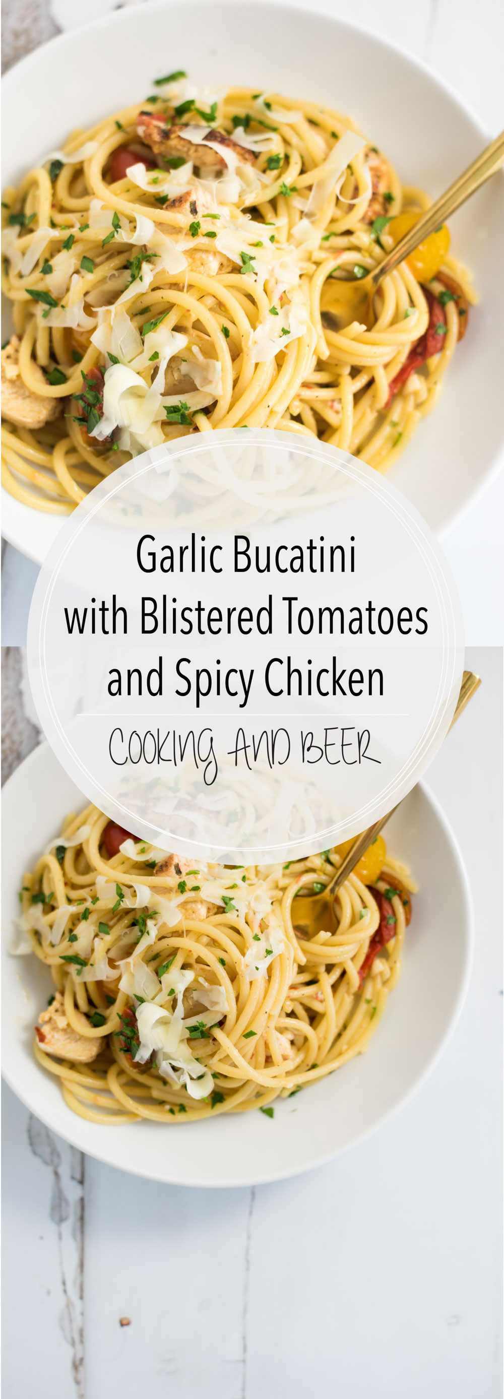 This garlic bucatini with blistered tomatoes and spicy chicken is a pasta-lover's dream. It is packed full of light and delicious flavor!
