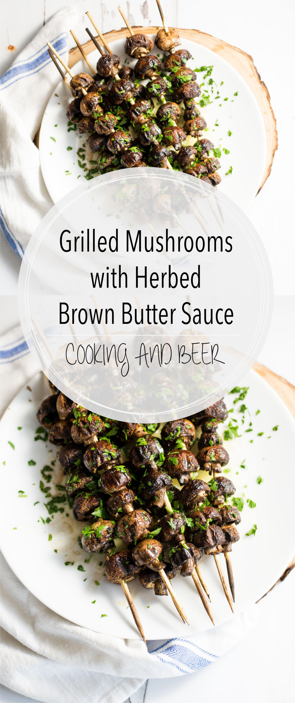 These grilled mushrooms with herbed brown butter sauce are the perfect side dish for that barbecue chicken and macaroni and cheese!