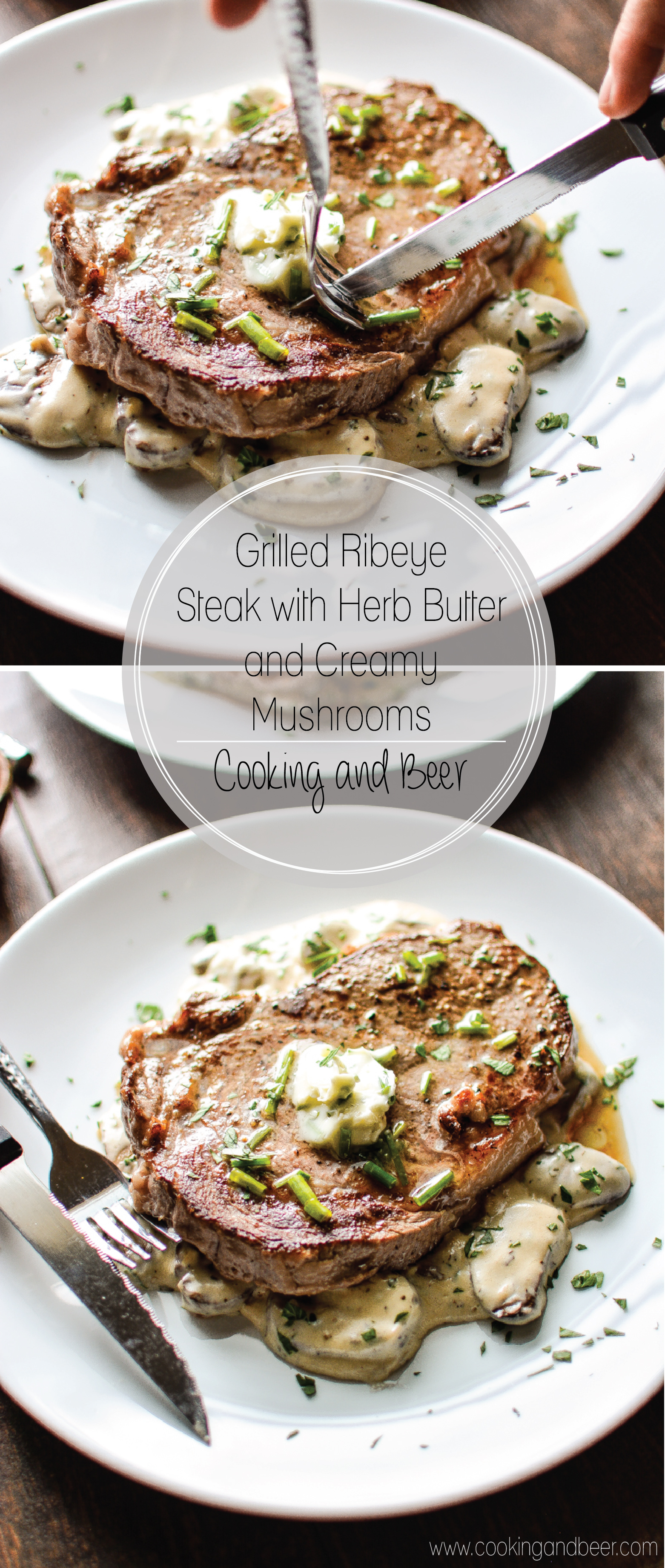 Grilled Ribeye Steak with Herb Butter and Creamy Mushrooms is a hearty, comforting and delicious weekend grilling recipe! | www.cookingandbeer.com