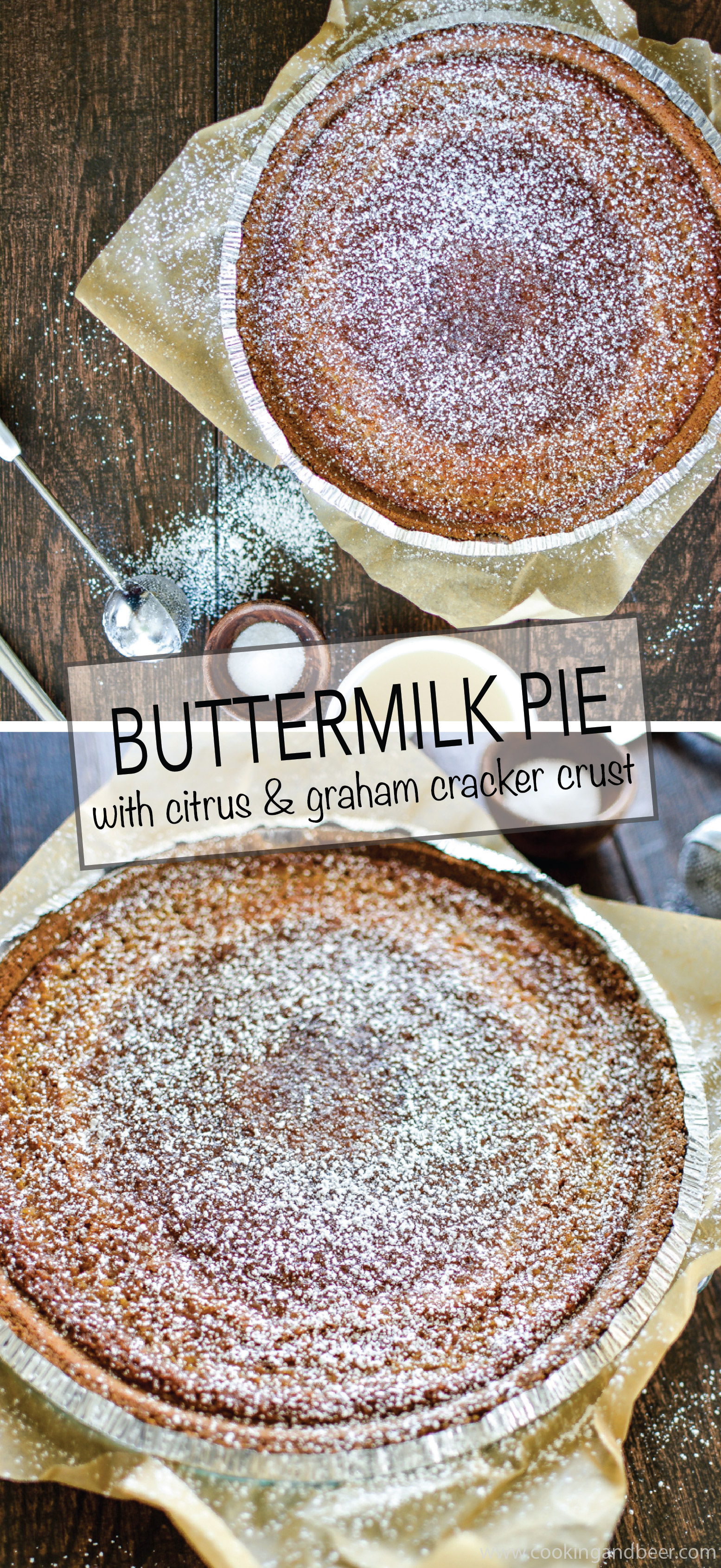 Buttermilk Pie with Citrus and Graham Cracker Crust is a summer pie recipe to get excited about! | www.cookingandbeer.com