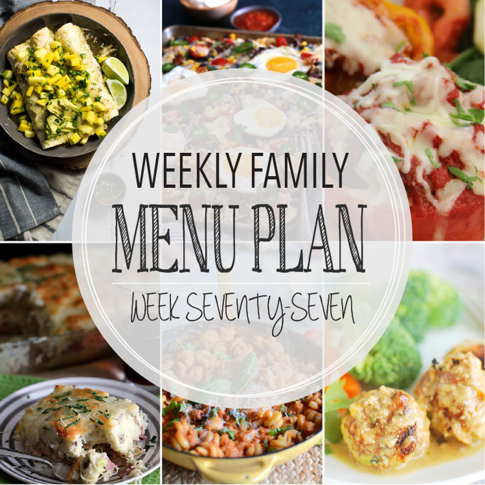 Weekly Family Menu Plan - Week Seventy-Seven is brought to you by a group of food bloggers who love to plan ahead! A weekly edition of thoughtfully prepared recipes is rounded up to get you through those busy weeks! | www.cookingandbeer.com