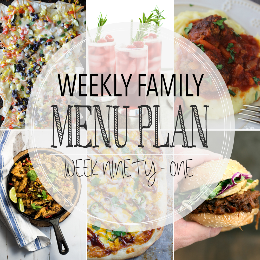 Weekly Family Menu Plan - Week Ninety-One is brought to you by a group of food bloggers who love to plan ahead! A weekly edition of thoughtfully prepared recipes is rounded up to get you through those busy weeks | www.cookingandbeer.com