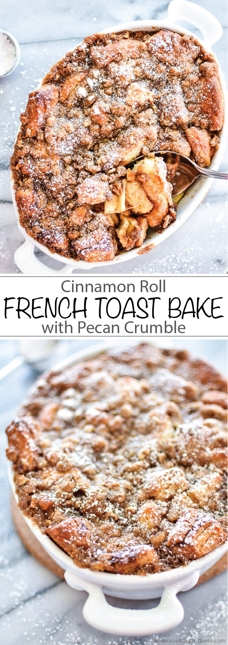 Cinnamon Roll French Toast Bake with Pecan Crumble #breakfast #breakfastideas | www.cookingandbeer.com