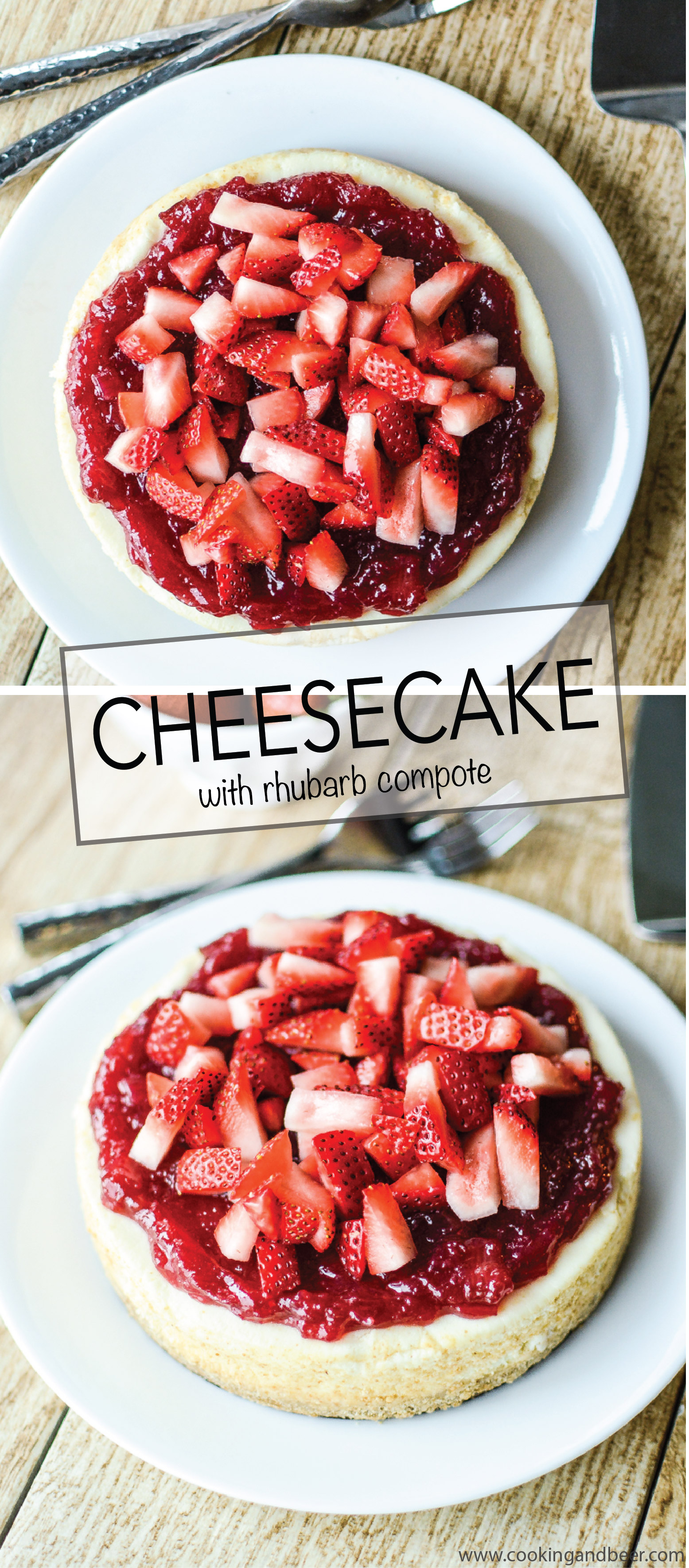 Cheesecake with Rhubarb Compote and Strawberry is sweet and delicious and the perfect way to celebrate summer! | www.cookingandbeer.com
