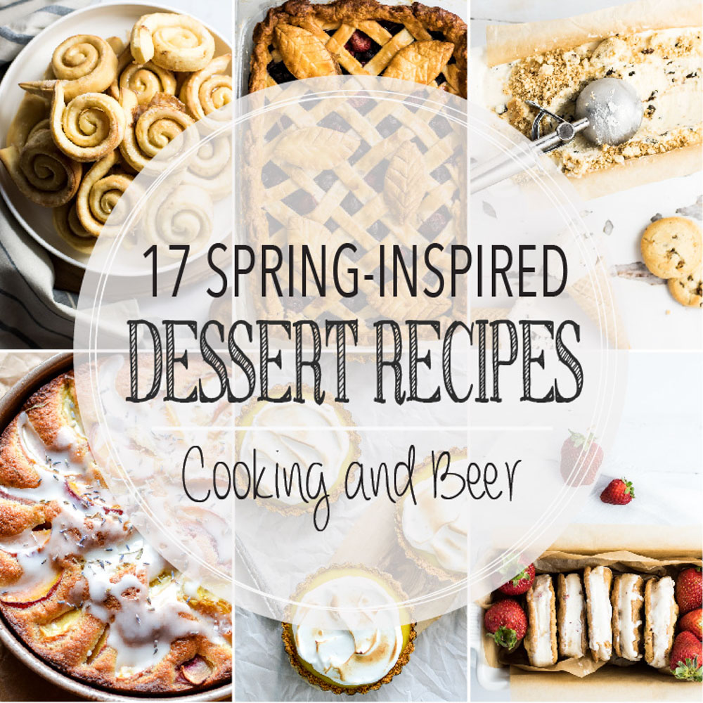 From strawberry crepes to vegan ice cream and from no-bake blueberry tarts to mini lemon pounds cakes, here are 17 spring-inspired dessert recipes!