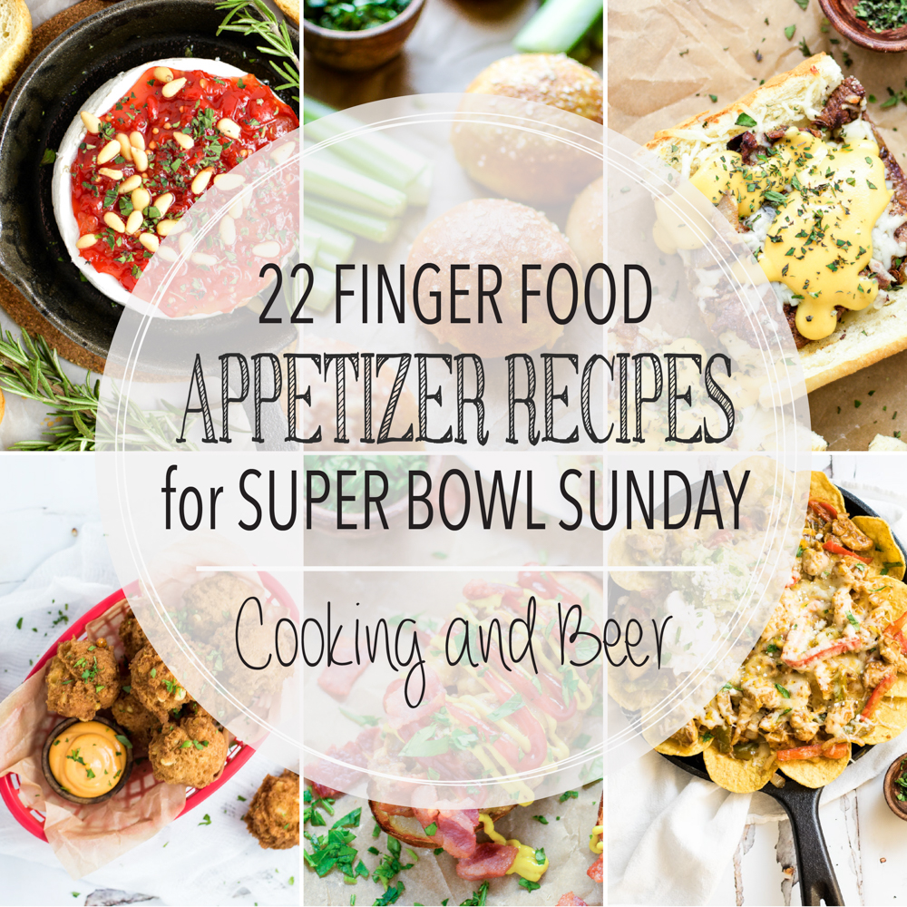 22 finger food appetizer recipes for super bowl sunday cooking and from fritters to nachos and wings to sliders here are 22 finger food appetizer recipes forumfinder Gallery